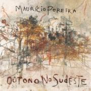 Lp Vinil Maurício Pereira - Outono no Sudeste