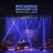 Lp Vinil Ricardo Bacelar Concerto Para Moviola Ao Vivo