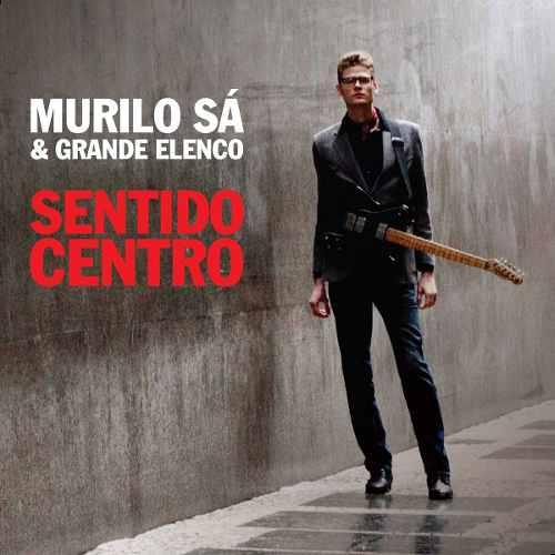 Cd Murilo Sá & Grande Elenco Sentido Centro