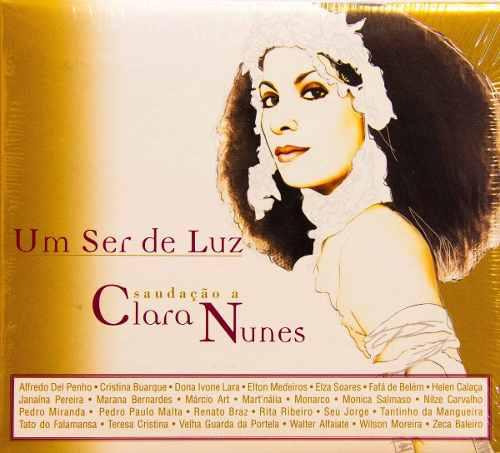 Cd Um Ser De Luz Saudação A Clara Nunes