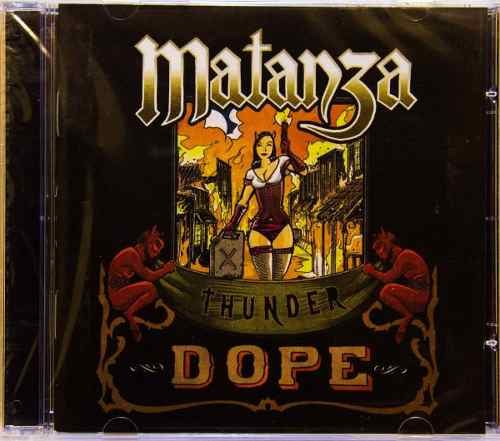Cd Matanza Thunder Dope