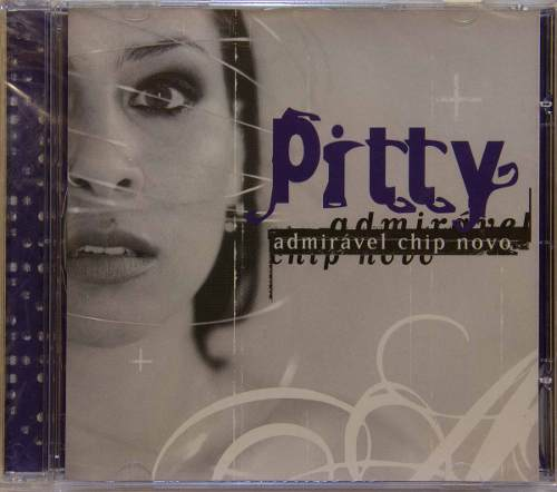 Cd Pitty Admirável Chip Novo