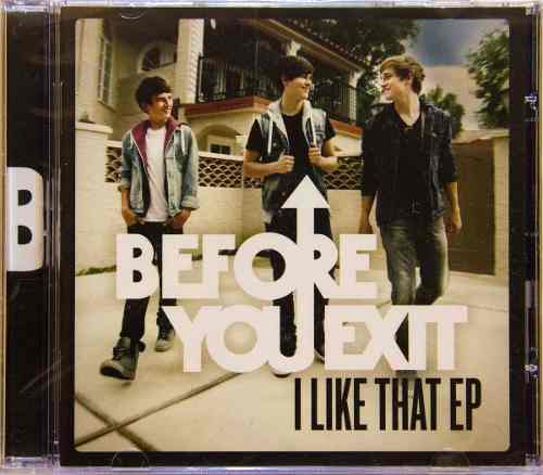 Cd Before You Exit I Like That Ep