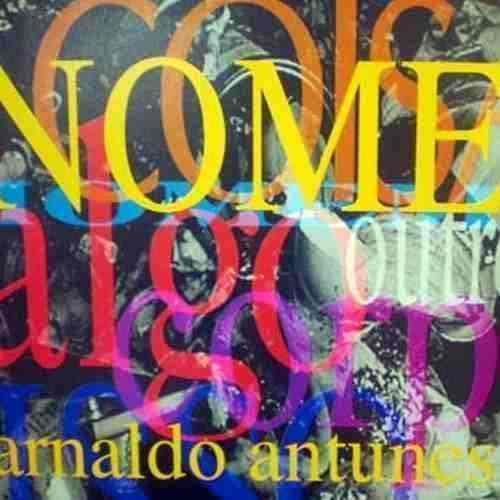 Cd Arnaldo Antunes Nome
