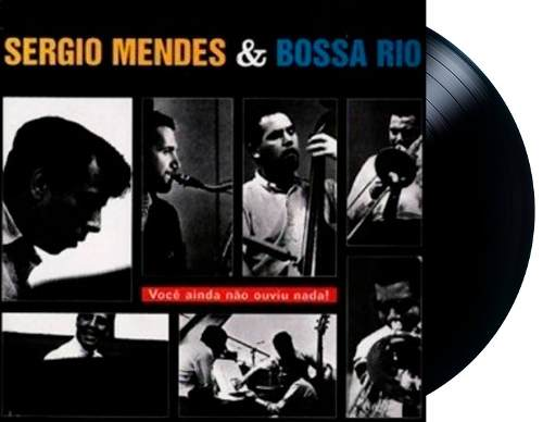 Lp Vinil Sergio Mendes And The Bossa Rio