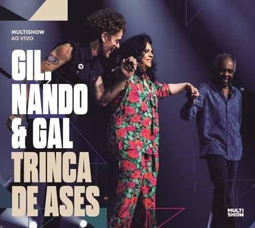 Cd Gil, Nando & Gal Trinca De Ases
