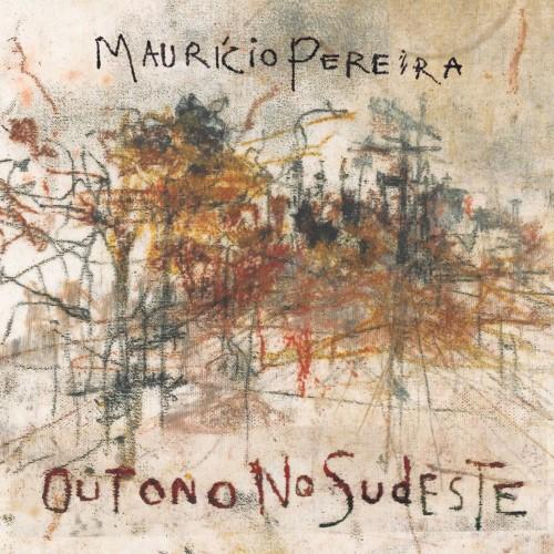 Cd Maurício Pereira Outono no Sudeste