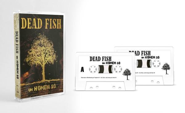 Fita K7 Cassete Dead Fish Um Homem Só