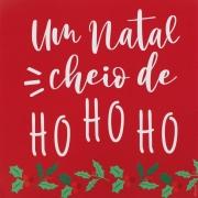 Guardanapo de Papel Um Natal Cheio de Ho ho ho 32,5cm - 20 folhas - Cromus Natal