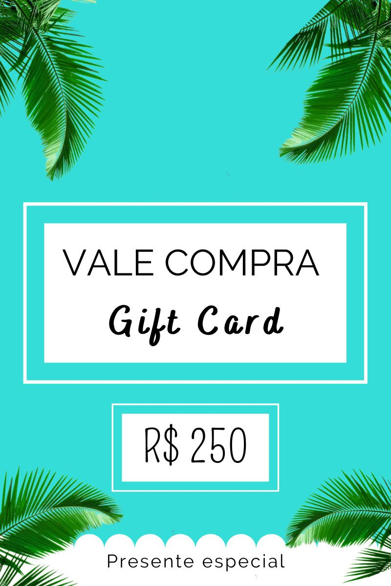 Gift Card R$ 250