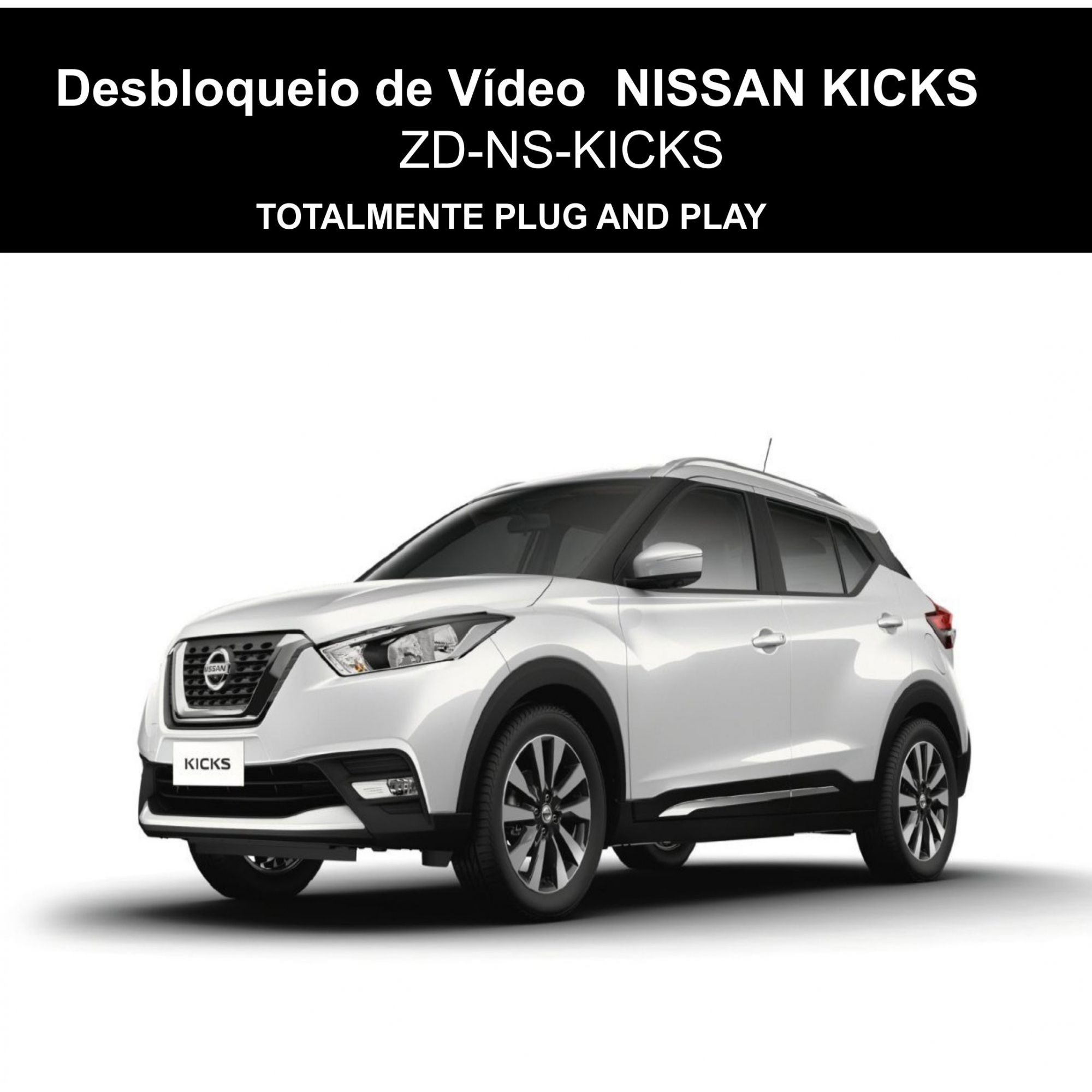 Interface Desbloqueio de Vídeo em Movimento Nissan Kicks Zendel ZD-NS-KICKS
