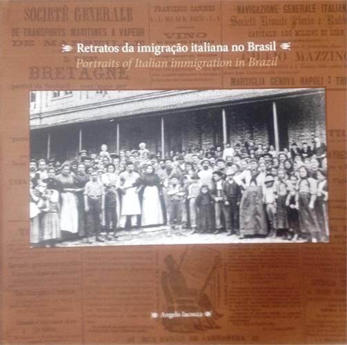 Retratos da imigração italiana no Brasil