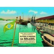 Navios e portos do Brasil nos cartões postais e álbuns de lembranças