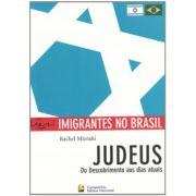 Imigrantes no Brasil - judeus: do descobrimento aos dias atuais