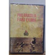 DVD - Pro Brasilia Fiant Eximia