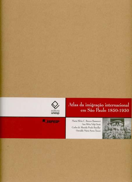Atlas da imigração internacional em São Paulo 1850-1950