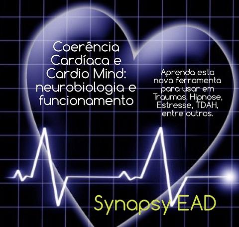 COERÊNCIA CARDÍACA E CARDIO MIND, NEUROBIOLOGIA E FUNCIONAMENTO - GASTÃO RIBEIRO