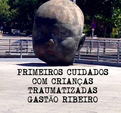 CURSO DE PSICOTRAUMATOLOGIA - O ABUSO SEXUAL E OS PRIMEIROS CUIDADOS COM CRIANÇAS TRAUMATIZADAS - GASTÃO RIBEIRO