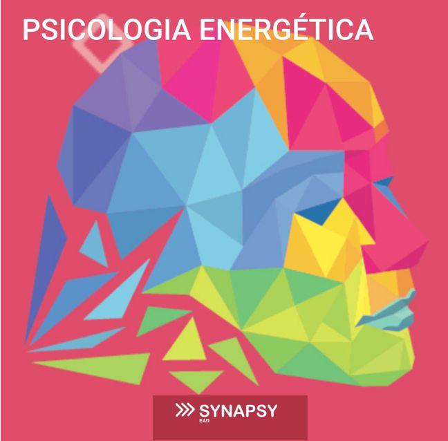 PSICOLOGIA ENERGÉTICA, PSICOSENSORIAL: O QUE É E COMO FUNCIONA - GASTÃO RIBEIRO