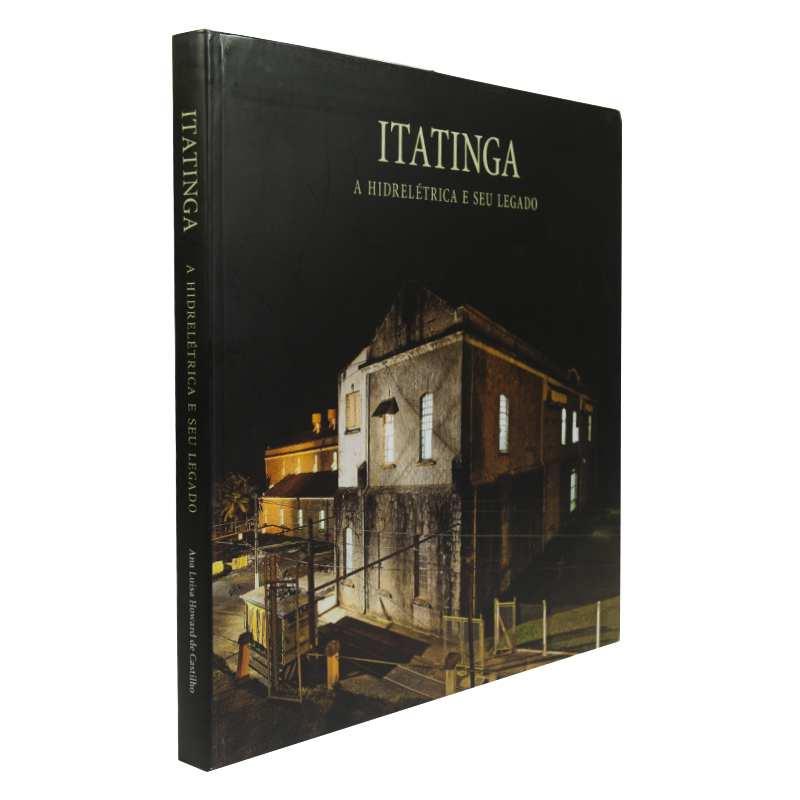 Itatinga 100 anos - A Hidrelétrica e seu Legado