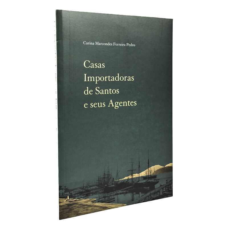 Casas Importadoras de Santos e Seus Agentes