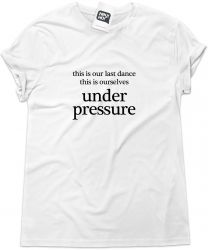 Camiseta e bolsa QUEEN / DAVID BOWIE - Under Pressure