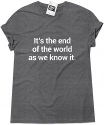 Camiseta e bolsa REM - It's the end of the world