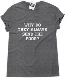 Camiseta e bolsa SYSTEM OF A DOWN - Why do they always send the poor