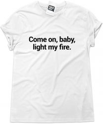 Camiseta e bolsa THE DOORS - Come on baby light my fire