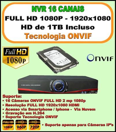 Nvr 16 Canais Full HD 1080P ONVIF 1920x1080 + HD 1 TB Incluso