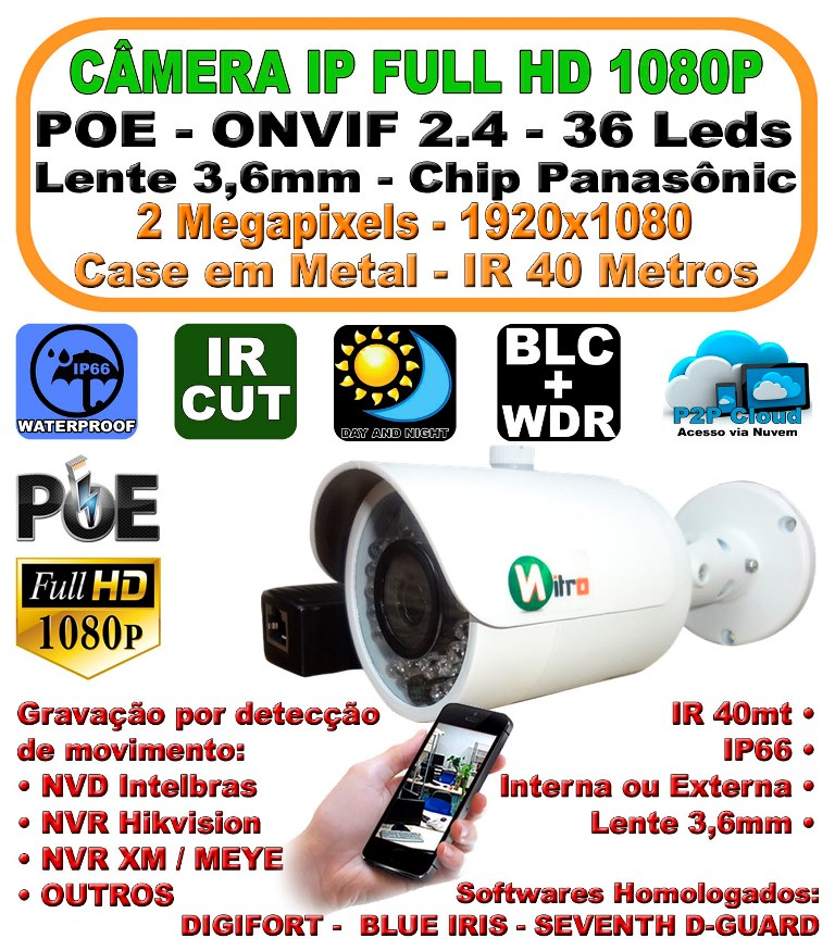 Câmera IP Onvif 2,4 PoE Full HD 2 Megapixels 1080P 3,6mm IR 40mt ip66 P2P