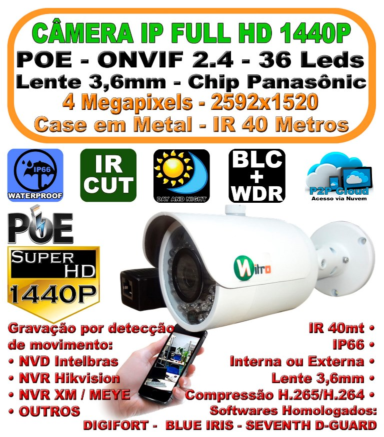 Câmera IP Super HD 4 Megapixels 1440P 3,6mm IR 40mt ip66 P2P Onvif 2.4 H.265