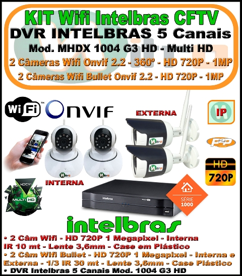 Kit Wifi Intelbras Nvr 5 Canais Multi Hd 1004 G3  5 Em 1 + 2 Câmeras Onvif Wifi 360 HD 720P 1 Megapixel 3,6mm Sensor 1/4 + 2 Câmeras Bullet Wifi HD 720p 1 Megapixel ip66 3,6mm
