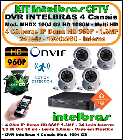 Kit Intelbras DVR 4 Canais Mult HD 1004 G3 5 em 1 + 4 Câmeras IP Dome 960p 1.3mp