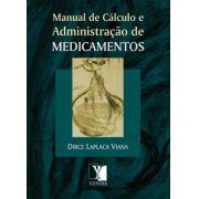 Manual de Cálculo e Administração de Medicamentos