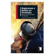 Segurança e Saúde do Trabalho: guia de prevenção de riscos