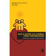 SUS e Saúde da Família para Enfermagem