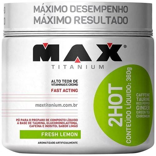 2hot 200g Termogênico Emagrecimento - Max Titanium