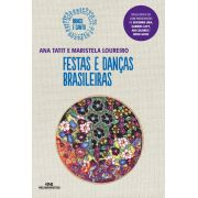 FESTAS E DANÇAS BRASILEIRAS - ANA TATIT