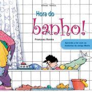 HORA DO BANHO! APRENDA A LER - FRANCESC ROVIRA