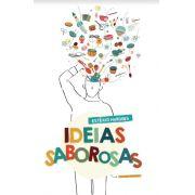 Ideias Saborosas - Estêvão Marques