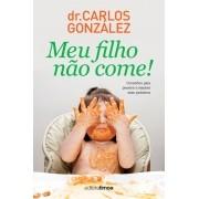 Meu filho não come - Dr. Carlos Gonzalez