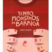 Tenho monstros na barriga - Tonia Casarin
