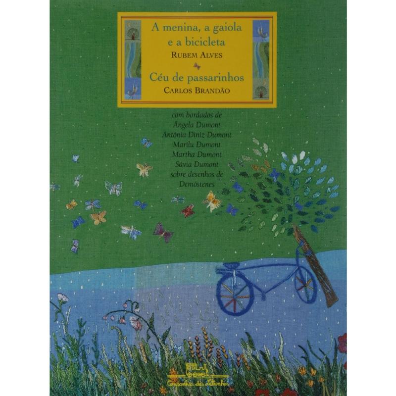 A menina, a gaiola e a bicicleta - Rubem Alves