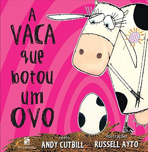 A VACA QUE BOTOU UM OVO - ANDY CUTBILL