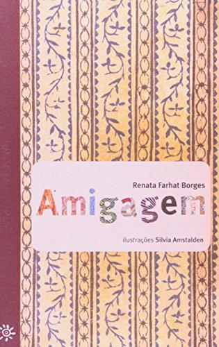 AMIGAGEM - Renata Farhat Borges