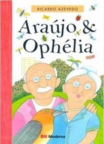 ARAÚJO E OPHÉLIA - RICARDO AZEVEDO