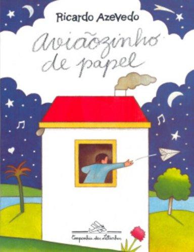 AVIAOZINHO DE PAPEL - RICARDO AZEVEDO