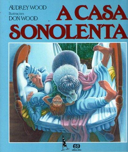 CASA SONOLENTA, A - AUDREY WOOD
