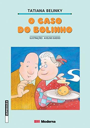 CASO DO BOLINHO, O - TATIANA BELINKY